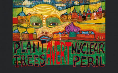 Hundertwasser PLANT TREES   AVERT NUCLEAR PERIL g 464x290 - Kunst von Hundertwasser - Farben und Kontraste