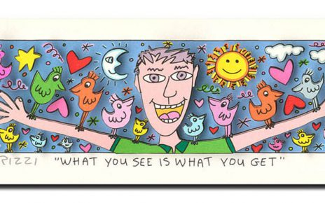 "What you see is what you get Rizzi 464x290 - James Rizzi Verlosung – Die Gewinner vom Aktionstag ""LOVE & PEACE"""