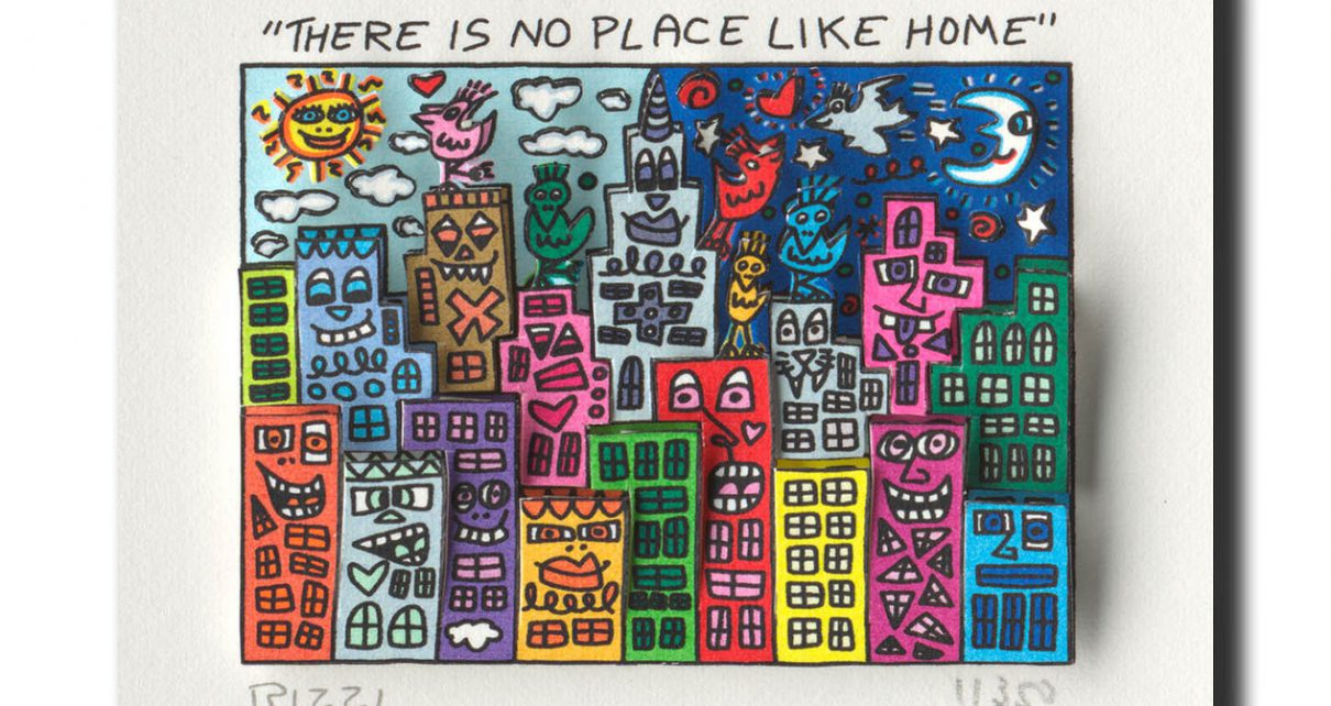 ThereIsNoPlaceLikeHome 1210x642 - James Rizzi - eine Zeitreise durch die Pop-Art