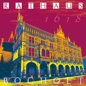 Bocholt Historisches Rathaus Frirt Art Pop Art 300x300 - Kunst für Bocholt - Bilder - Grafiken - 3D - Pop Art - Accessoires