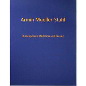 """Mappe 300x300 - Armin Mueller-Stahl - Mappe """"Shakespeares Mädchen und Frauen"""""""