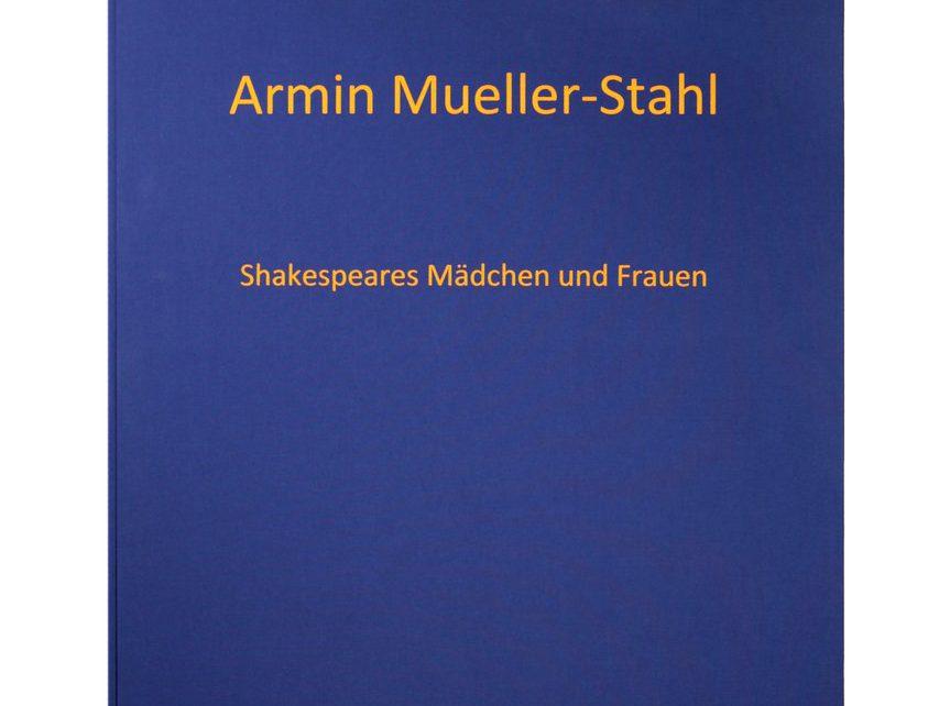 """Mappe 863x642 - Armin Mueller-Stahl - Mappe """"Shakespeares Mädchen und Frauen"""""""